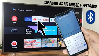 How to use Phone As a Mouse , Air Mouse & Keyboard For Any Android TV