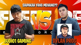 BUDI01 GAMING VS DYLAN PROS