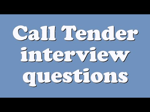 Call Tender interview questions