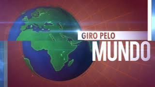 Giro pelo mundo: veja as últimas notícias internacionais