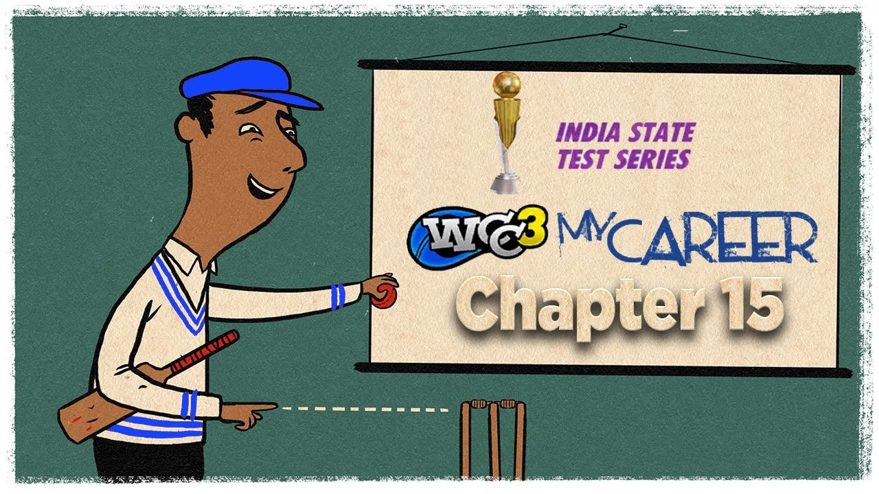 #15 Quarter Final of INDIA STATE Test Series | My Career mode World Cricket Championship 3
