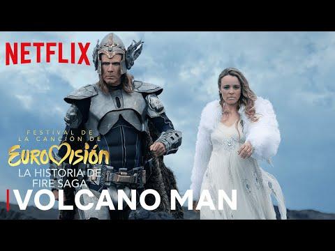 Festival de la Canción de Eurovisión: La historia de Fire Saga   VOLCANO MAN   Netflix
