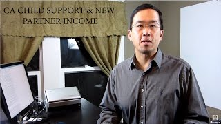 New Partner Income on Child Support in California - The Law Offices of Andy I. Chen