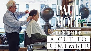 Paul Mole Barber Shop - A Cut To Remember