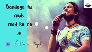 Bandeya Tu Muh Mod Kar Na Ja Better Then Orignal| Jubin Nautiyal |Jazbaa | live Singing