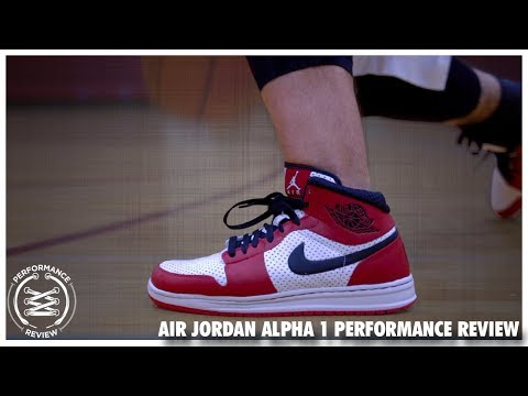 Air Jordan Alpha 1 Performance Review