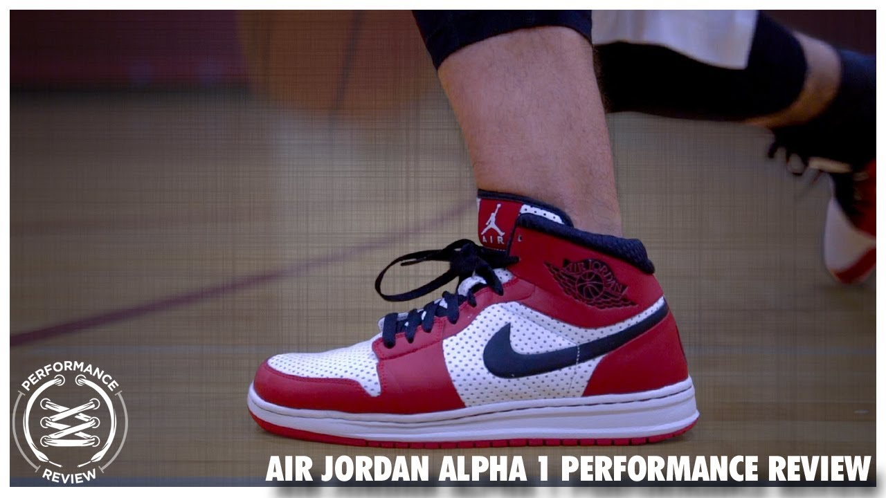 Air Jordan Alpha 1 Performance Review