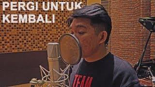 Gambar cover Ello - Pergi Untuk Kembali (Cover by Niko Junius ft Bernard Jonathan)