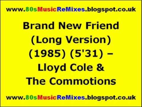 Brand New Friend (Long Version) - Lloyd Cole & The Commotions | 80s Male Artists | 80s Male Bands