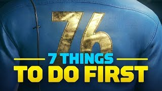 7 Things to Do First in Fallout 76