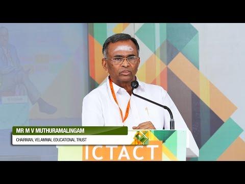 V Muthuramalingam | Velammal Educational Institutions | ICTACT Bridge 2016 - Madurai