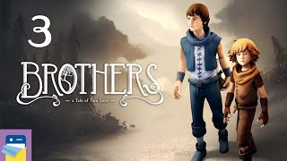 Brothers: A Tale of Two Sons - iOS / Android Gameplay Walkthrough Part 3 (by 505 Games)