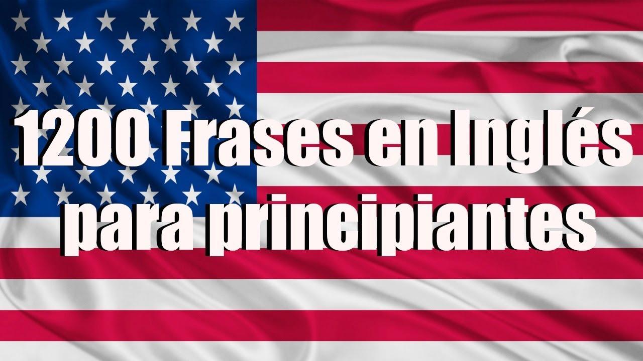 Cursos De Inglés 1200 Frases En Ingles Para Principiantes Parte 12