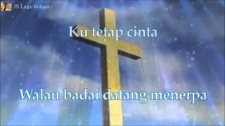 [Lirik Rohani] Regina Pangkerego - Tetap Cinta Tetap Setia