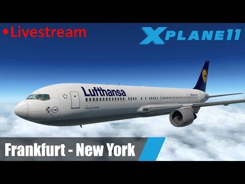 X-Plane 11 | Frankfurt - New York (EDDF - KJFK) | Boeing 767-300ER |  Lufthansa | Livestream