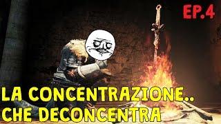 Dark Souls 2 ● La concentrazione che deconcentra ● EP.4