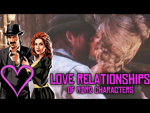 RDR2 LOVE STORIES ♡ RED DEAD REDEMPTION 2 ♡ CHARACTERS  LOVE RELATIONSHIPS ♡ VAN DER LINDE GANG