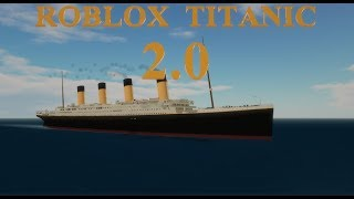 Roblox Titanic 2.0 Trailer [OFFICIAL]