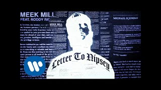 Meek Mill - Letter to Nipsey (feat. Roddy Ricch) [Official Audio]