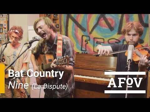 Bat Country - Nine La Dispute A Fistful of Vinyl sessions