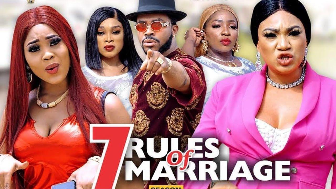 Download 7 RULES OF MARRIAGE SEASON 6{NEW TRENDING MOVIE}-UGEZU J UGEZU|QUEENENTH HILBERT|2021 Nollywood Movi