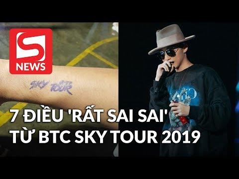 Sky Ngán Ngẩm Vì Nhiều điều 'sai Sai' Từ BTC Sky Tour 2019