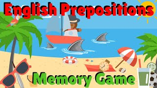 Prepositions Memory Game   EŠL Classroom Games   English Prepositions