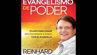 Evangelismo de poder: Claves para llegar efectivamente a otros con el Evangelio