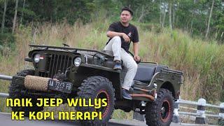 Jalan-jalan ke kopi Merapi Naik Jeep Willys