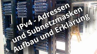 Netzwerk: Wie funktioniert das Internet? - Die IPv4-Adresse