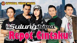 Sulung Band - Repot Cintaku