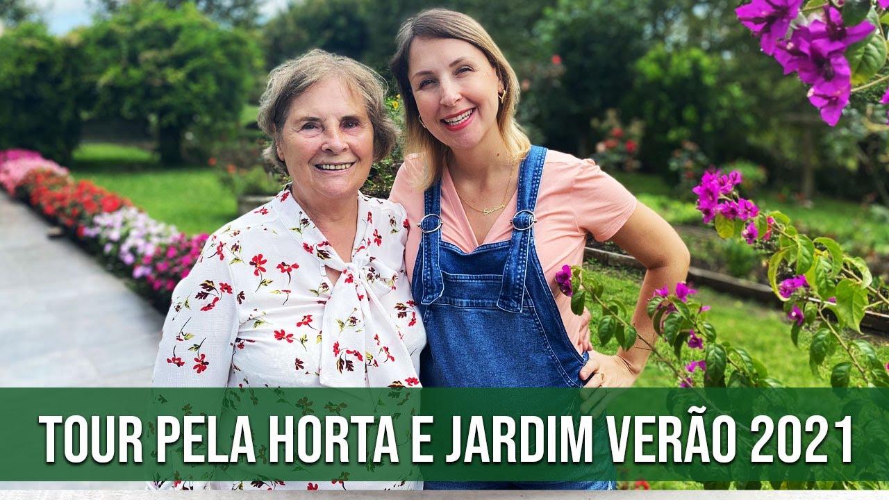 TOUR DA HORTA E JARDIM VERÃO 2021 [VLOG]