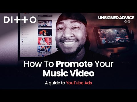 How to Promote Your Music Video & Get MORE Views   YouTube Ads Guide   Ditto Music