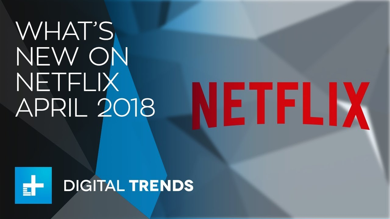 Watch Whats New on Netflix in April video
