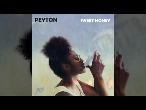 Peyton - Sweet Honey (Audio)