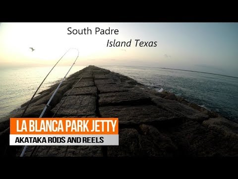 South Padre Island Texas La Blanca Park Jetty Fishing Akataka