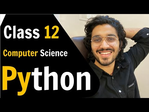 Class 12 Computer Science Python   Revision of Class 11th