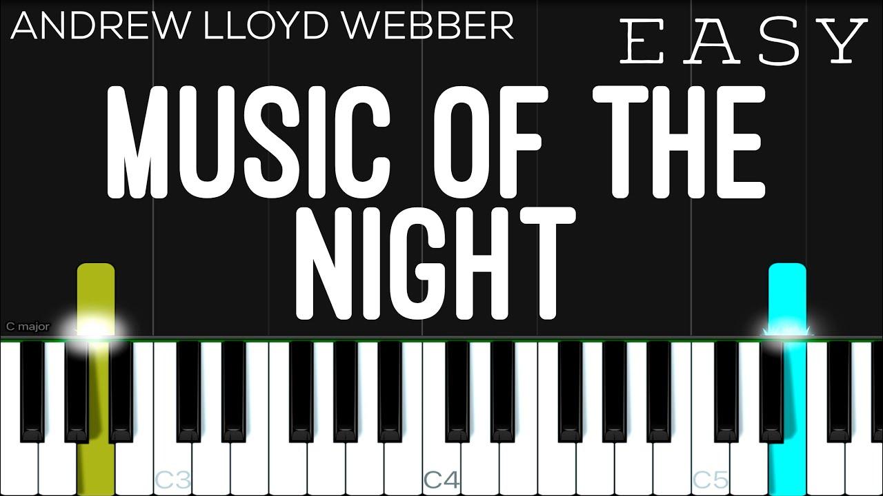 Andrew Lloyd Webber The Music Of The Night Phantom Of The Opera Easy Piano Tutorial Youtube