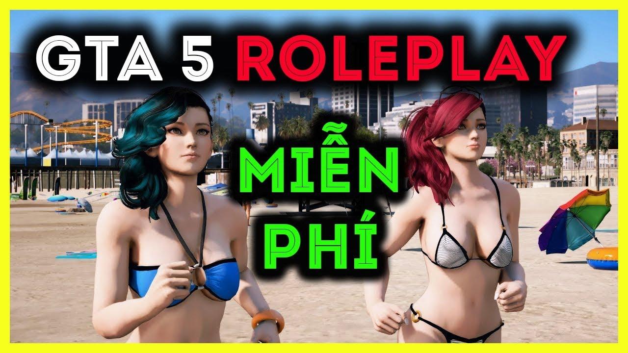 GTA V | Hướng dẫn chơi GTA 5 RolePlay Miễn Phí - Đơn giản - 100% thành công