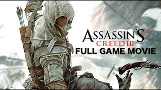 Assassin Creed 3 Remaster Full Game Movie With All endings