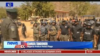 Gwoza Takeover: Nigeria Police Hoist Flags -- 24/01/16