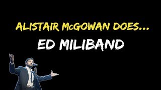 Alistair McGowan does... Ed Miliband