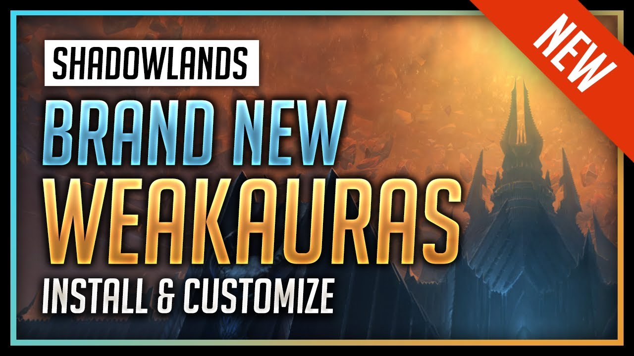 Download New Shadowlands WeakAuras for All 12 Classes - World of Warcraft: Shadowlands