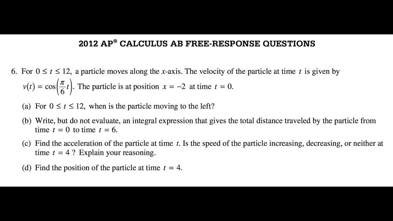ap 2012 calculus bc free response Ap® calculus bc free-response scoring guidelines question 6 the function g is continuous for all real numbers x and is defined by  2 cos 2 1x gx x, % for x f 0.