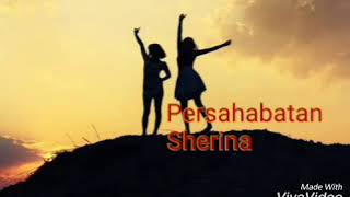 Lirik lagu anak - Persahabatan - Sherina