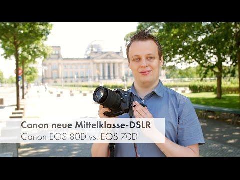 Canon EOS 80D (vs. 70D) - verbesserte Mittelklasse-DSLR im Test und Vergleich [Deutsch]