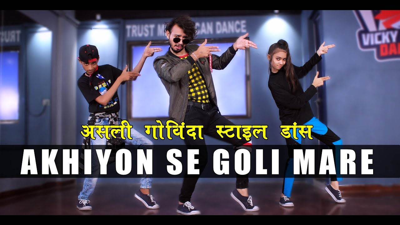 Ankhiyon Se Goli Mare   Govinda Style Dance Bollywood   Vicky Patel Choreography