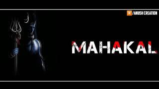 Mahakal— ujjain ke mahakal song whatsup status