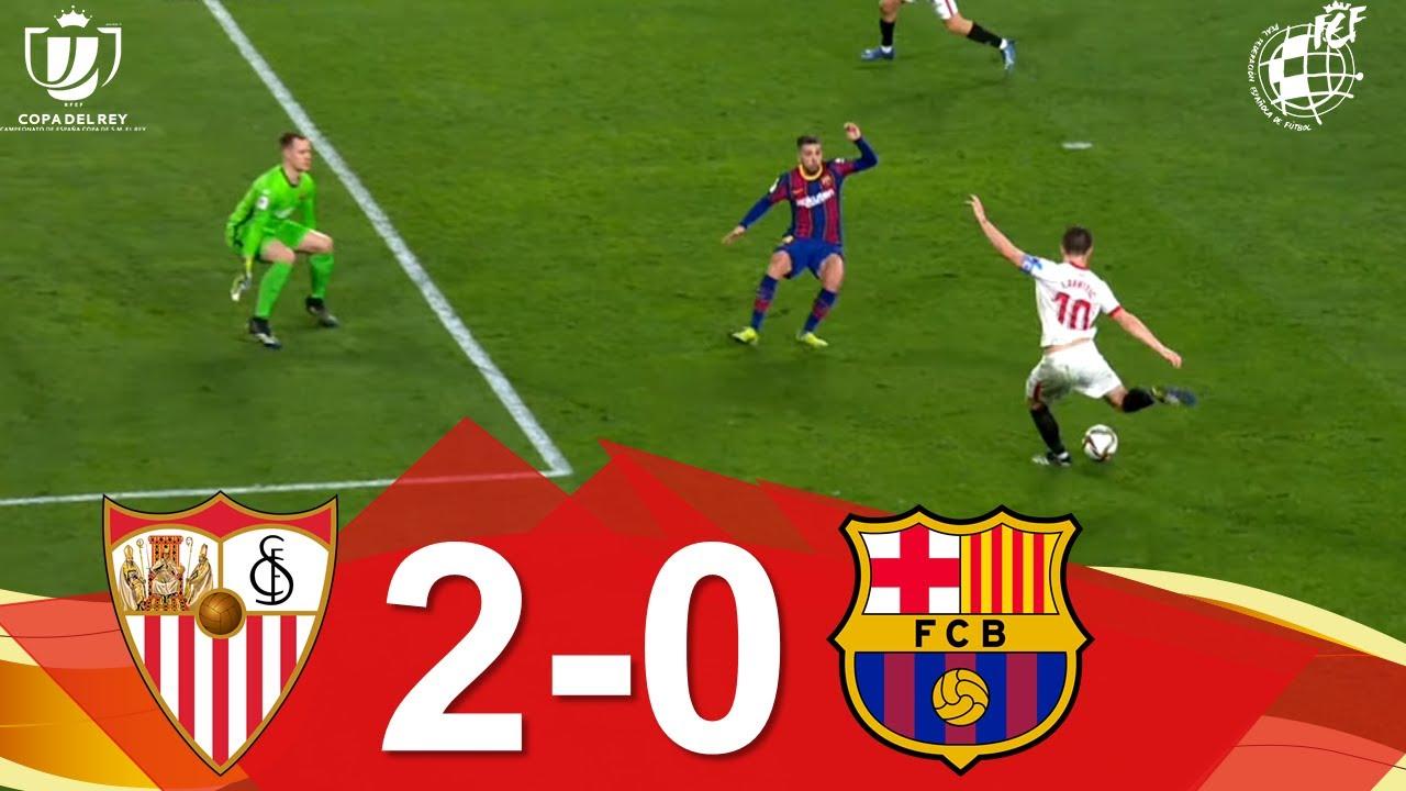 RESUMEN | Sevilla FC 2-0 FC Barcelona | Ida de las semifinales de la Copa de SM el Rey