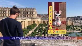 Yvelines | Une application de réalité virtuelle dans les jardins de Versailles